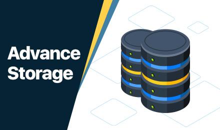 Advanced Storage